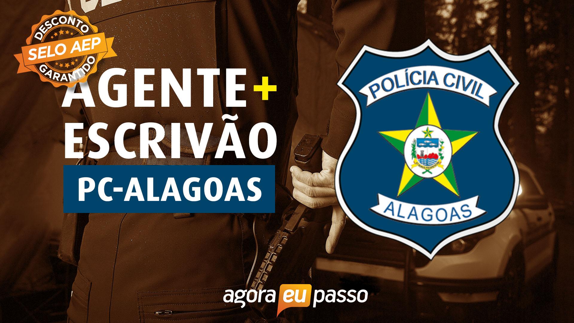 PC AL - Agente e Escrivão da Polícia Civil de Alagoas