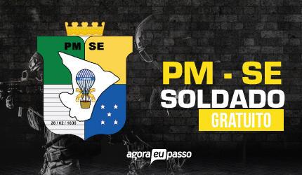 Soldado - Policia Militar de Sergipe - PM SE - Gratuito
