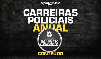 Carreiras Policiais - Anual
