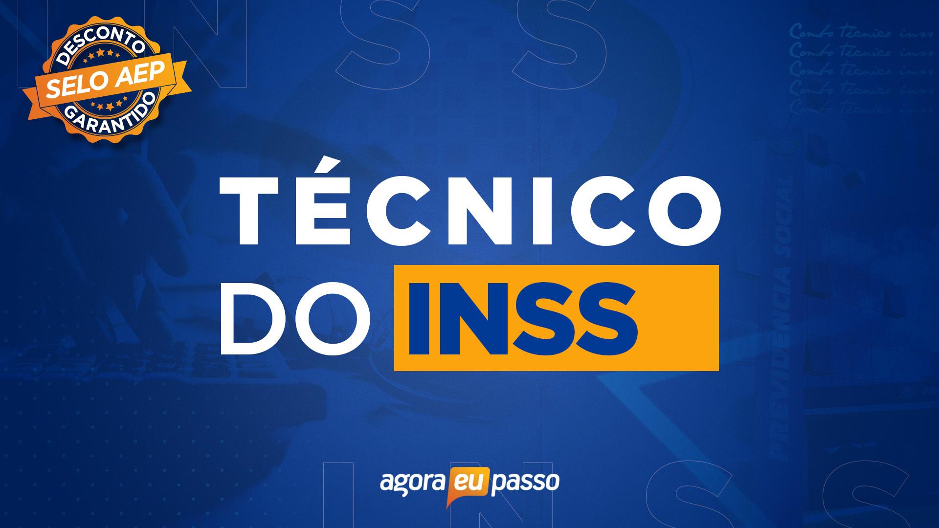 INSS - Técnico do Seguro Social do Instituto Nacional do Seguro Social