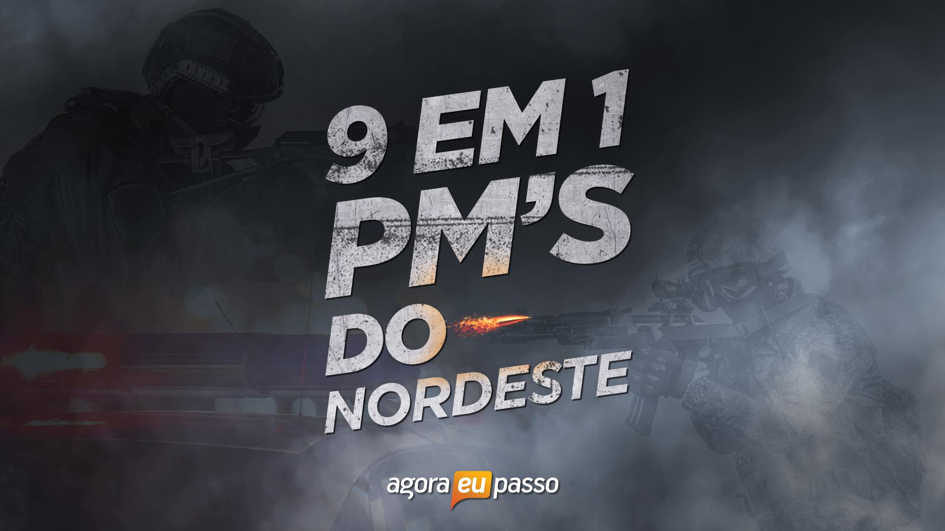 Combo PM Nordeste - Polícias Militares do Nordeste