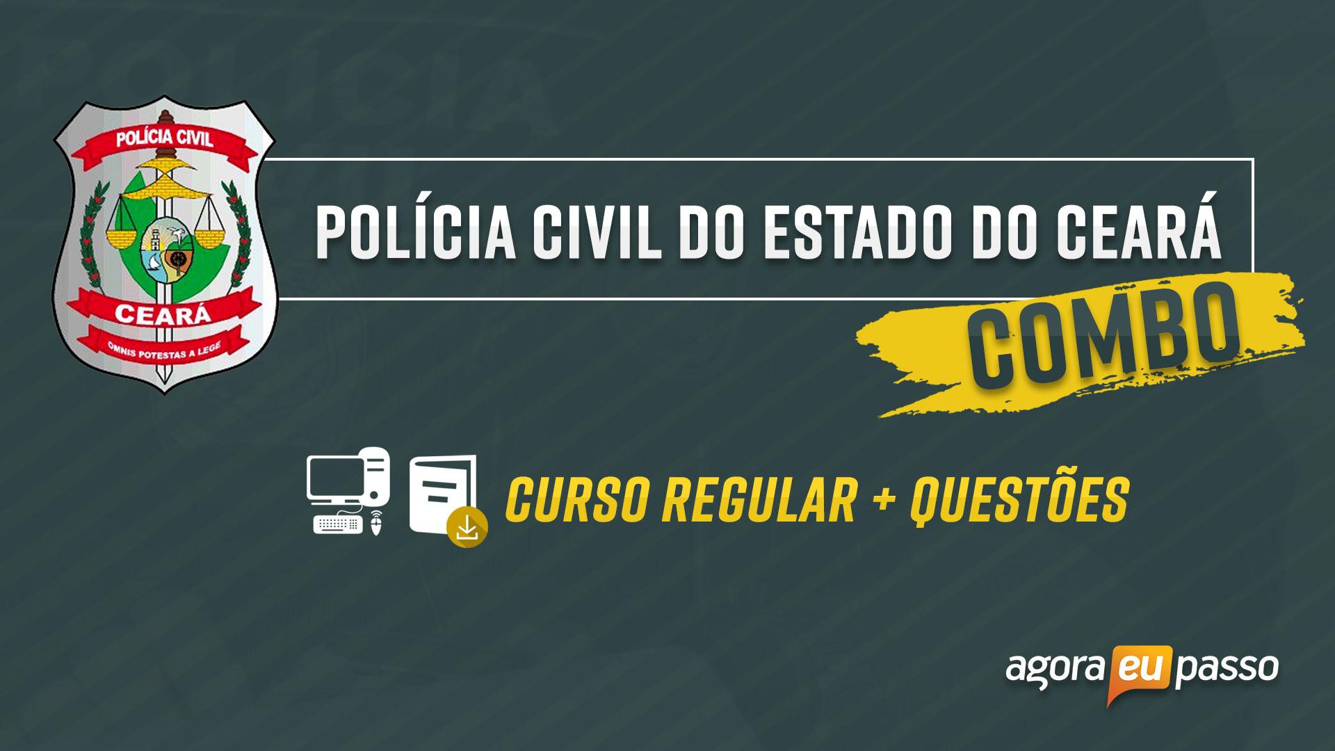 Inspetor e Escrivão da Polícia Civil do Ceará - PC CE - Combo