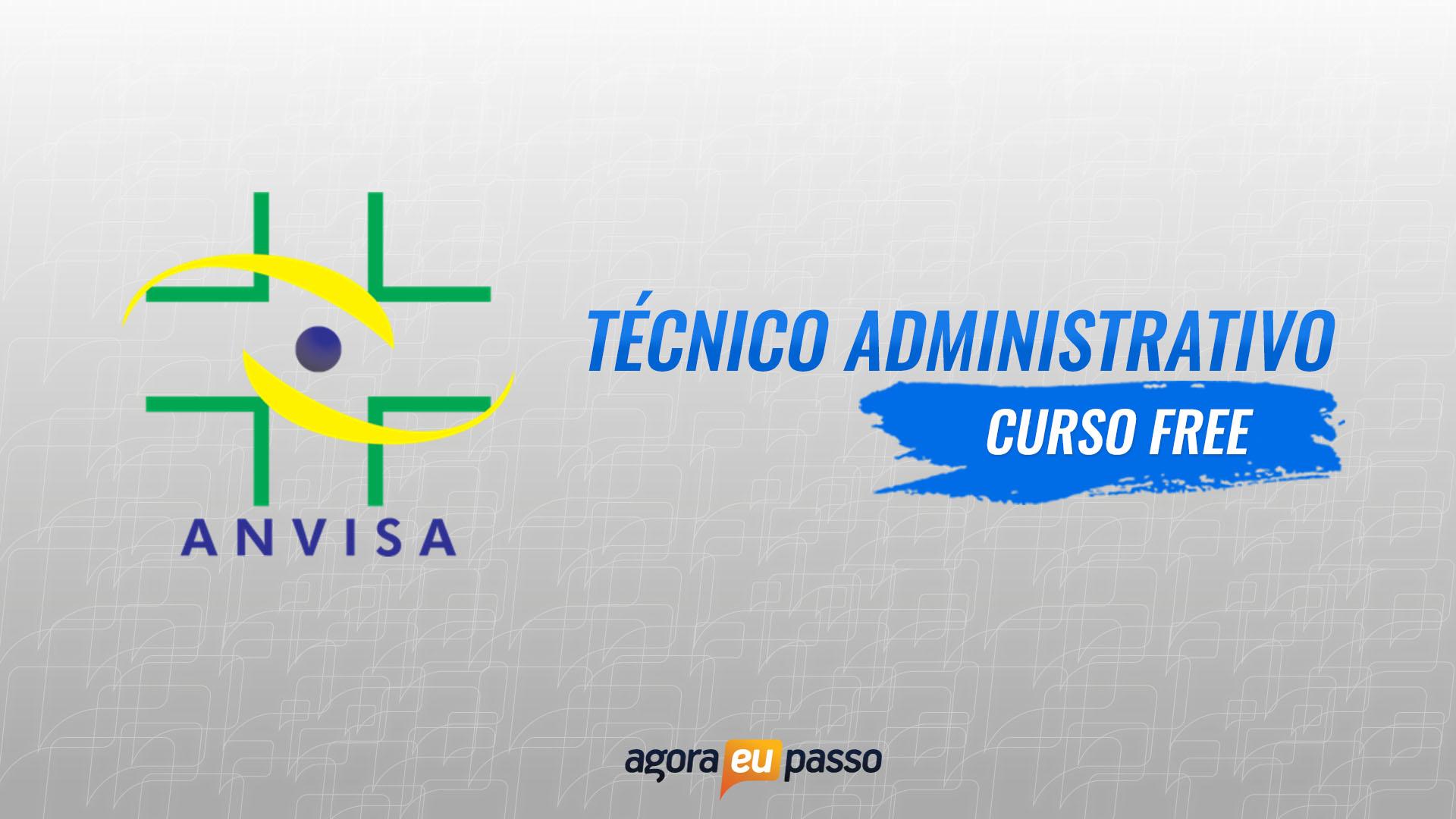 ANVISA - CURSO FREE - TÉCNICO ADMINISTRATIVO