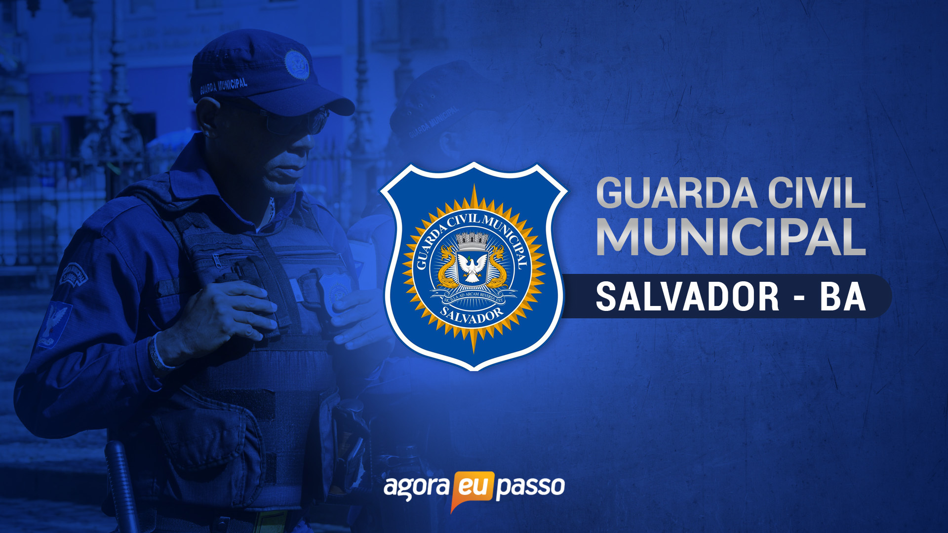 Guarda Civil Municipal - Prefeitura Municipal de Salvador - BA
