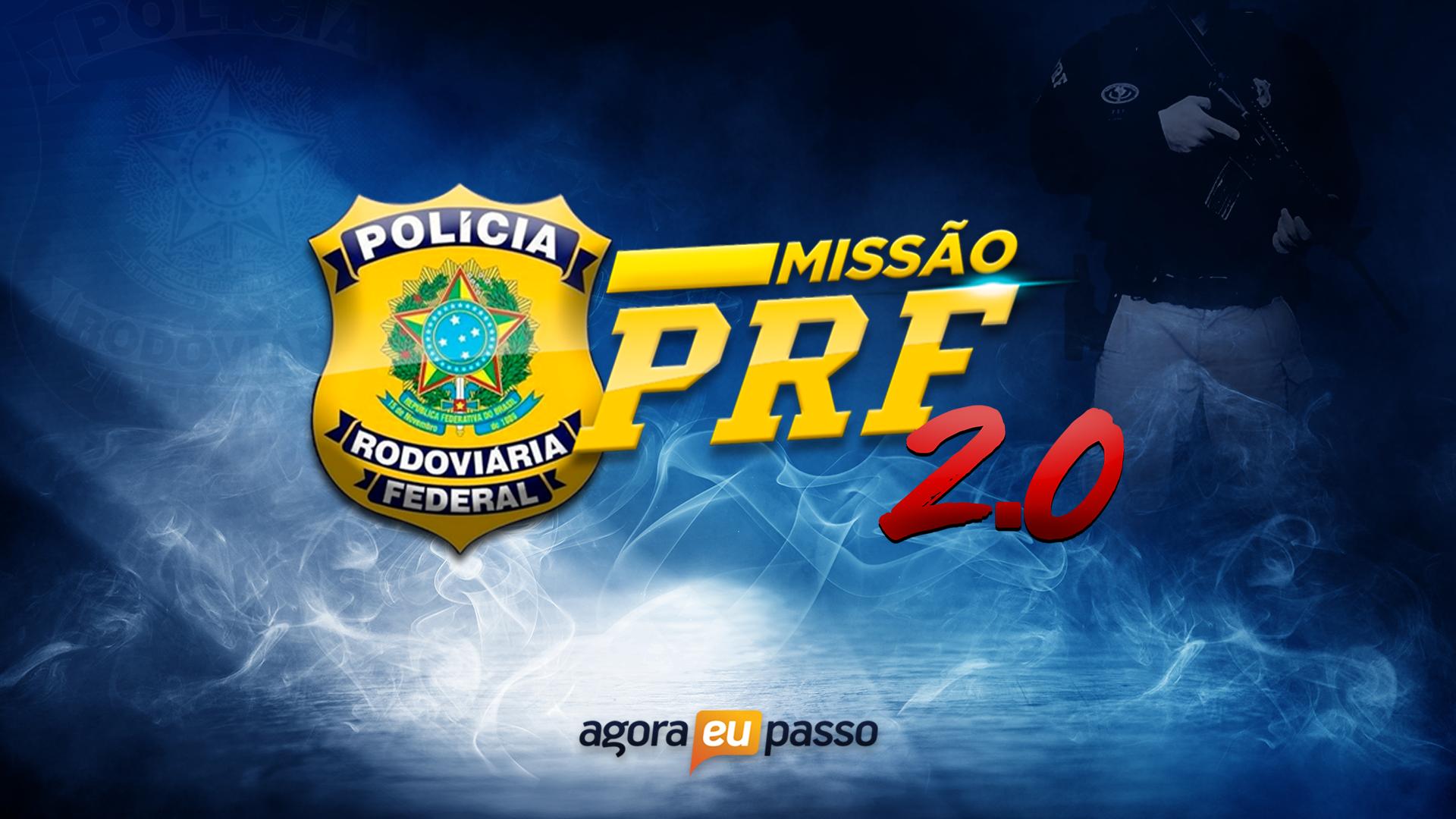 Missão PRF 2.0 - Turma Bravo