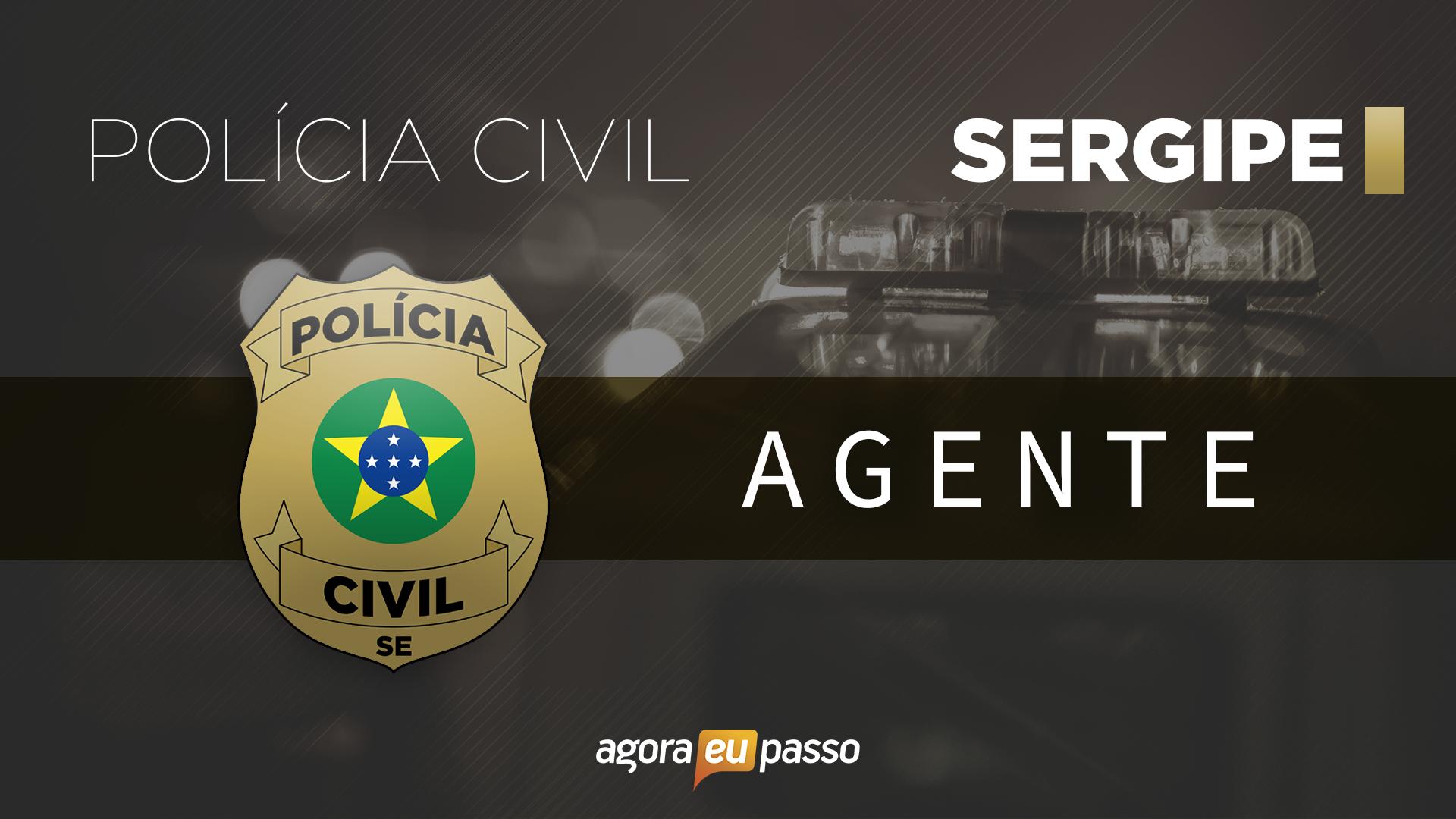 PC SE -  Agente da Polícia Civil do Estado de Sergipe