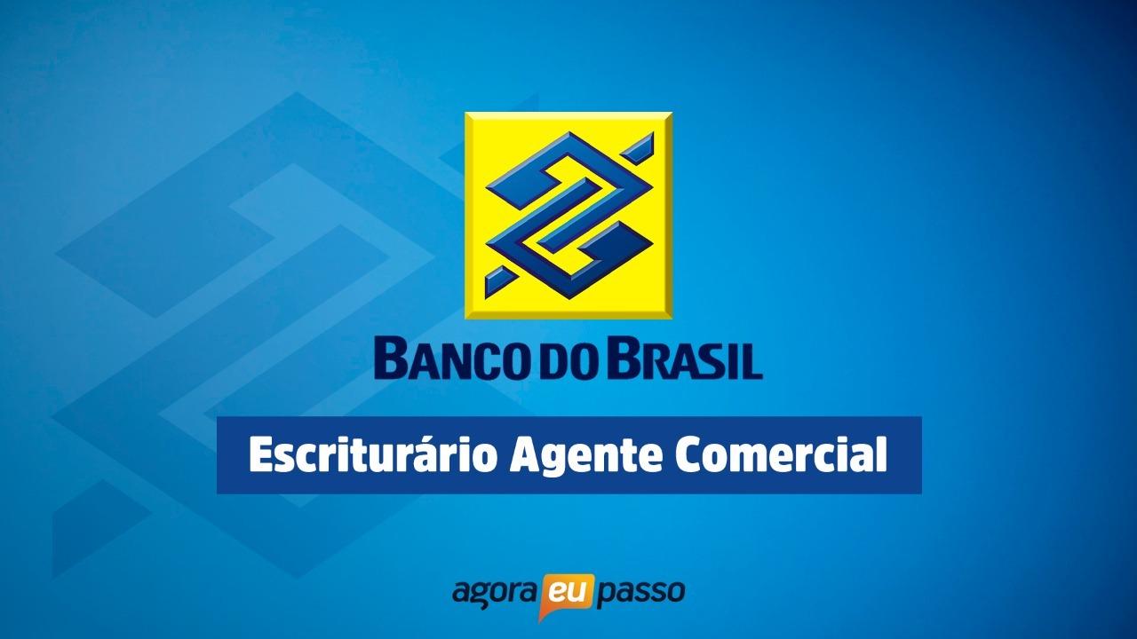 Banco do Brasil - Escriturário Agente Comercial